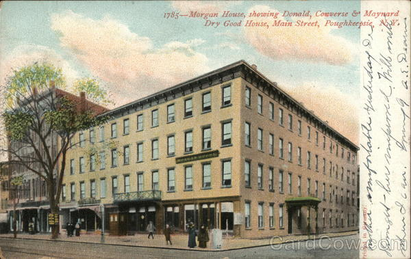 Morgan House, Showing Donald, Converse & Maynard Dry Good House, Main Street Poughkeepsie New York