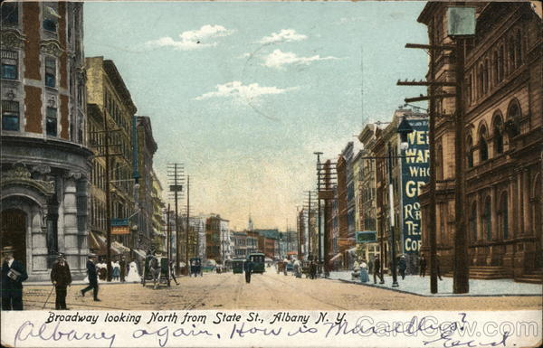 Broadway looking North from State St., Albany N.Y. New York