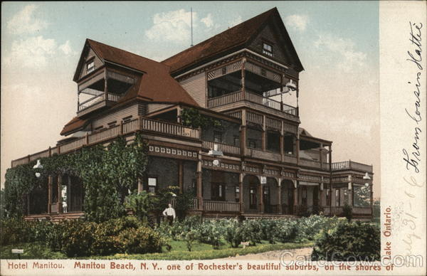 Hotel Manitou, one of Rochester's Beautiful Suburbs, on the Shores of Lake Ontario Manitou Beach New York