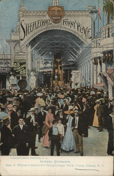 Bowery Entrance, Geo. C. Tilyou's Beautiful Steeplechase Park Coney Island New York