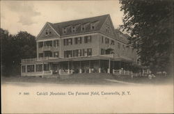 Catskill Mountains: The Fairmont Hotel