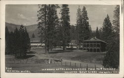 Wawona Hotel and Annexes from the No. 4 Fairway, Wawona Golf Links
