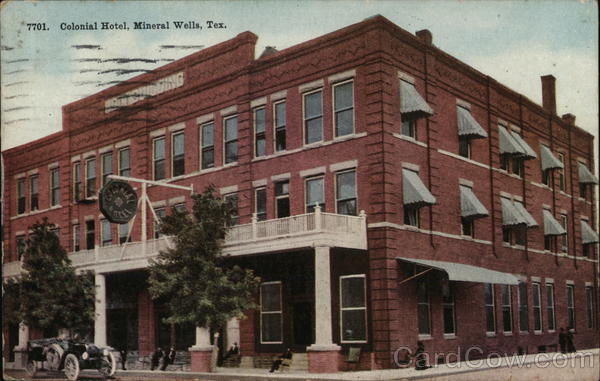 Colonial Hotel Mineral Wells Texas