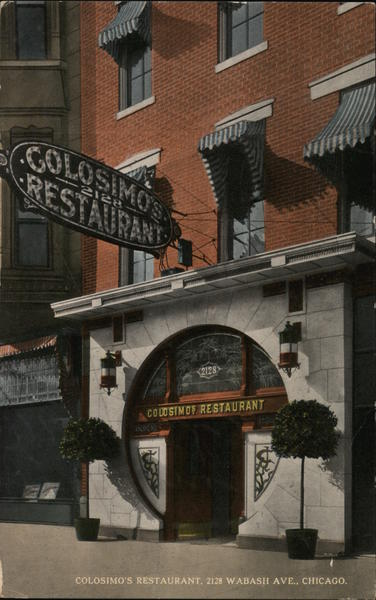Colosimo's Restaurant, 2128 Wabash Chicago Illinois