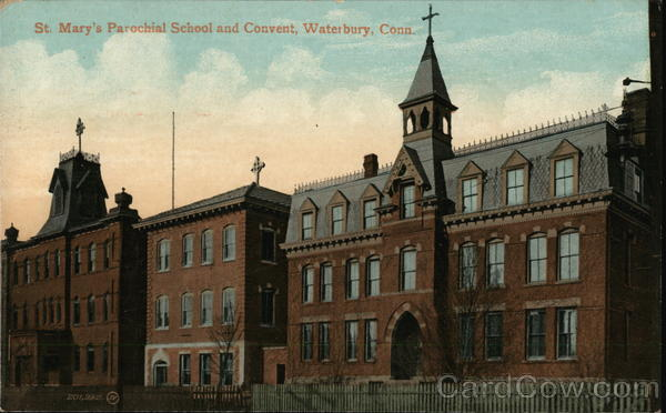 St. Mary's Parochial School and Convent Waterbury Connecticut