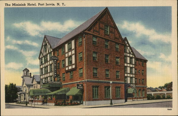 The Minisink Hotel Port Jervis New York