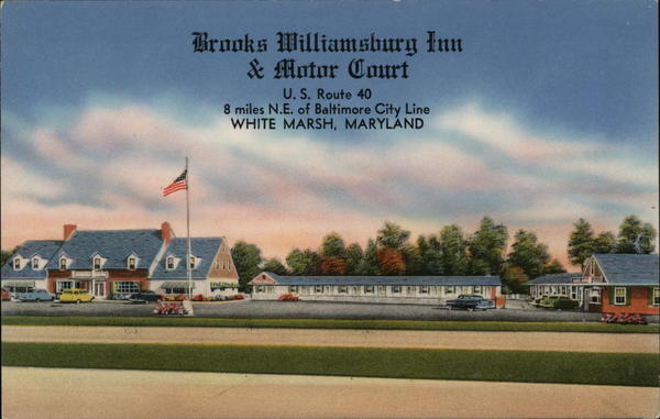 Brooks Williamsburg Inn & Motor Court White Marsh Maryland