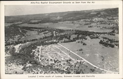 Air View of Alto-Frio Baptist Encampment Grounds