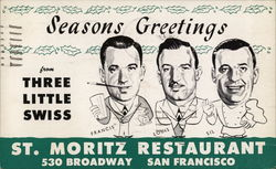 St. Moritz Restaurant, Seasons Greetings from Three Little Swiss