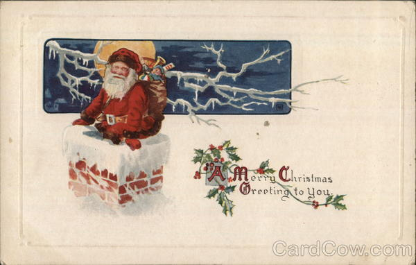 A Merry Christmas Greeting to You Santa Claus