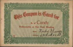 This Coupon is Good For Candy Redeemable at Our Next Meeting