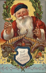 To All Best Christmas Wishes - Santa Toasting and Smoking Cigar