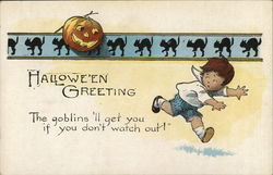 Halloween Greeting, The goblins'll get you if you don't watch out!