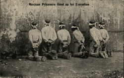 Mexican Prisoners lined up for Execution, Mexican Revolution
