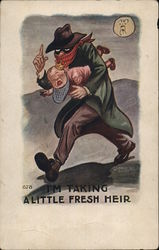 "Baby thief - ""I'm taking a little fresh heir"" Postcard"