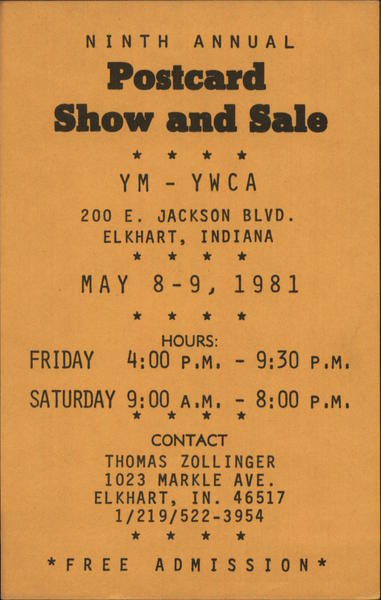 1981 Ninth Annual Postcard Show and Sale Elkhart Indiana