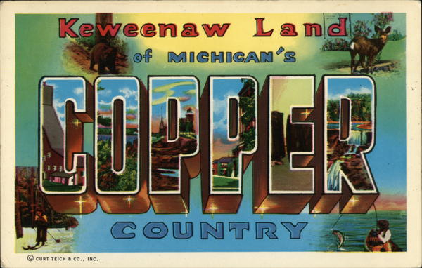 Keweenaw Land - Michigan's Copper Country Large Letter