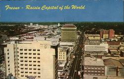 Fresno - Raisin Capital of the World