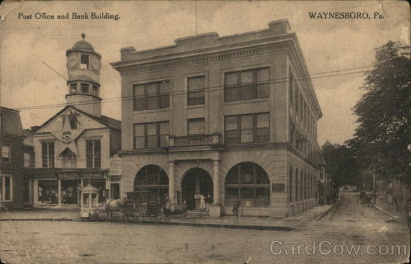 Post Office and Bank Building Waynesboro Pennsylvania