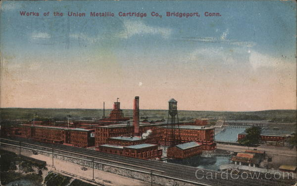 Works of the Union Metallic Cartridge Co. Bridgeport Connecticut