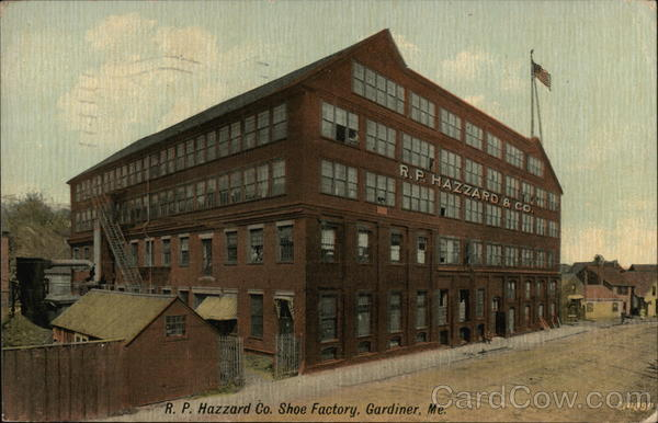 R.P. Hazzard Co. Shoe Factory Gardiner Maine