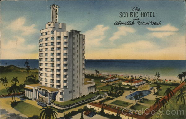 The Sea Isle Hotel and Cabana Club Miami Beach Florida