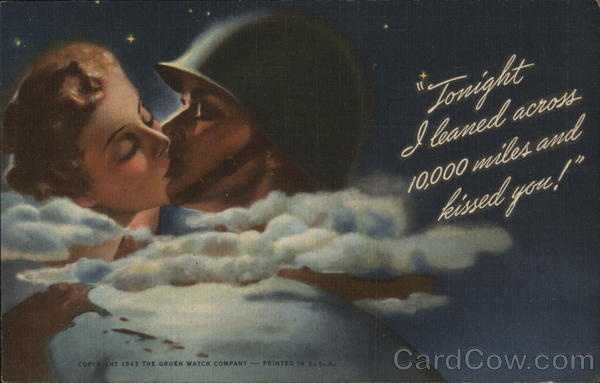 Soldier Kissing Girl, Tonight I leaned Across 10,000 MIles and Kissed You!, Frank Lauder, Jeweler South Norwalk