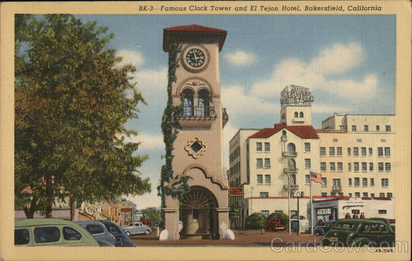 Famous Clock Tower and El Tejon Hotel Bakersfield California