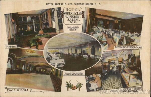 Hotel Robert E Lee Winston Salem Nc Postcard