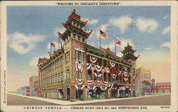 Chinese Temple, Cermak Road, 22nd St. and Wentworth Ave.