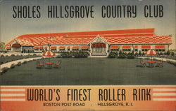 Sholes Hillsgvove Country Club - World's Finest Roller Rink Postcard
