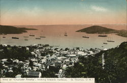 "View of ""Charlotte Amalia"", looking towards harbor, St. Thomas Postcard"