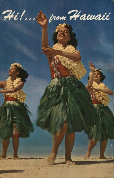 Hi!...From Hawaii - Traditional Hula Dancers