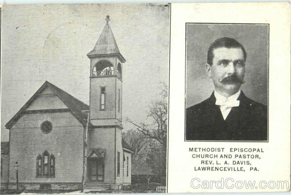 Methodist Episcopal Church And Pastor Lawrenceville Pennsylvania