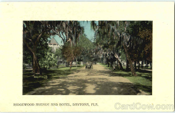 Ridgewood Avenue And Hotel Daytona Florida