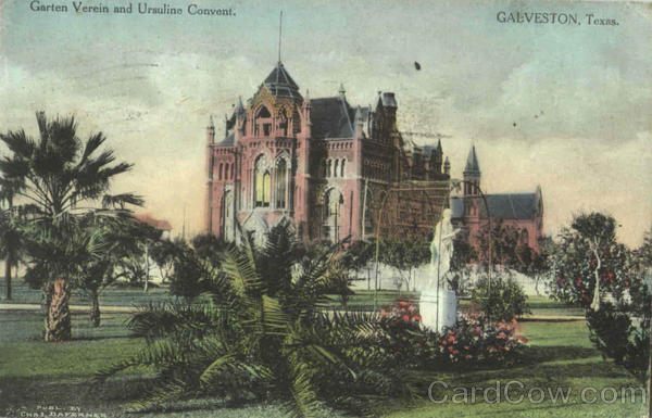 Garten Vereon And Ursuline Convent Galveston Texas