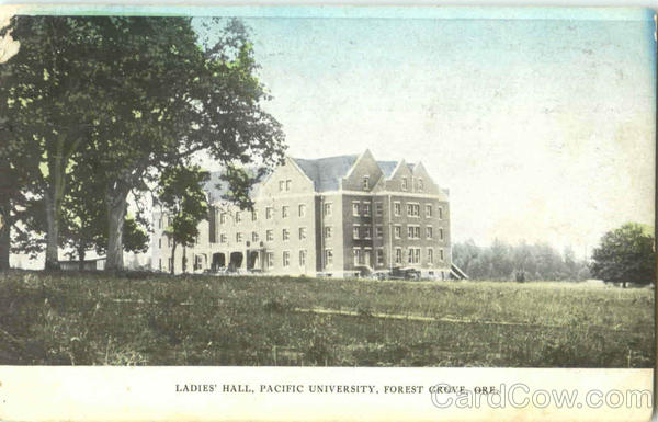 Ladies Hall, Pacific University Forest Grove Oregon