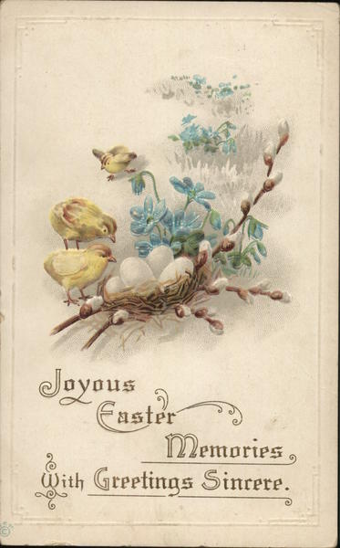 Joyous Easter Memories with Greetings Sincere With Chicks