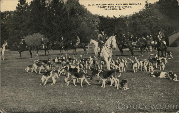 W.A. Wadsworth and His Hounds Ready for the Chase Geneseo New York