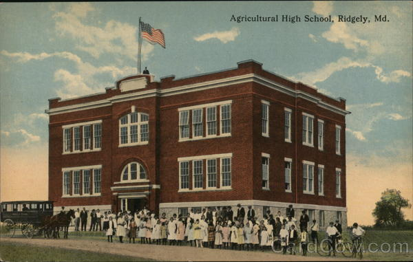 Agricultural High School Ridgely Maryland