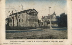 Gaylord Hospital and Dr. D.N. Jones' Residence