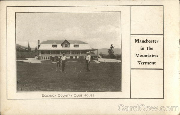 Ekwanok Country Club House Manchester Vermont
