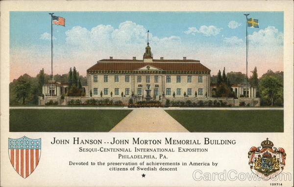 1926 John Hanson...John Morton Memorial Building, Sesquicentennial International Exposition Philadelphia