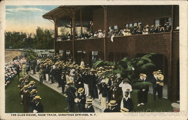 The Club House, Race Track Saratoga Springs New York