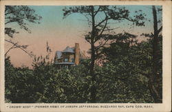 """Crows' Nest"" (Former Home of Joseph Jefferson), Buzzards Bay"