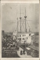 Ship at Cabrillo Cafe, May 10th, 1907