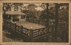 Outdoor Dancing Pavilion, The Bluff House, Pike County Postcard