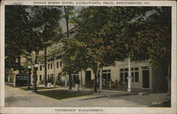 Indian Queen Hotel, Lackawanna Trail, Ownership Management Postcard