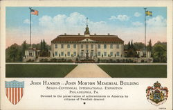 1926 John Hanson...John Morton Memorial Building, Sesquicentennial International Exposition
