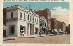 West Main St. Looking East, National Gas & Electric Co.